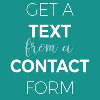 Get a text from a contact form