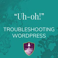 Troubleshooting Wordpress - from WordCamp Kent 2020
