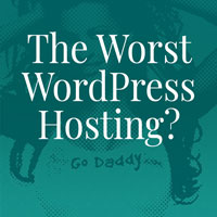 GoDaddy - The worst WordPress Hosting? blog post thumbnail