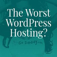 GoDaddy - The worst WordPress Hosting? blog post thumbnail